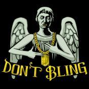 Don't Bling